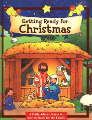 Getting Ready for Christmas: A Daily Advent Prayer & Activity Book for the Family  -     By: Yolanda Browne