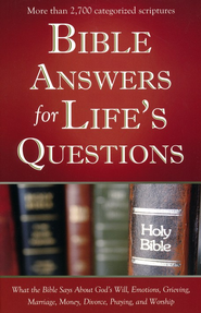 Bible Answers for Life's Questions  -