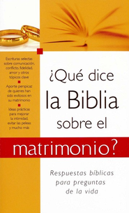¿Qué Dice la Biblia sobre el Matrimonio  (What the Bible Says about Marriage)  -