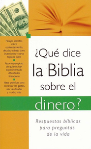 ¿Qué Dice la Biblia sobre el Dinero  (What the Bible Says about Money)   -