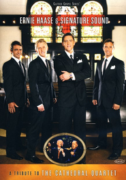A Tribute to the Cathedral Quartet, DVD   -     By: Ernie Haase & Signature Sound