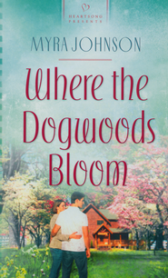 Where the Dogwoods Bloom  -     By: Myra Johnson