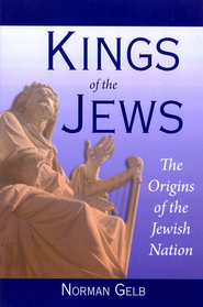 Kings of the Jews  -     By: Norman Gelb