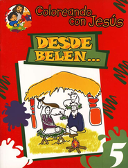 Coloreando con Jesús: Desde Belén...  (Coloring with Jesus: From Bethlehem...)  -     By: Maria Ester de Sturtz