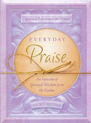 Everyday Praise  -     By: Vicki Kuyper