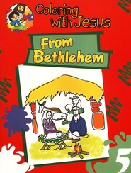 Coloring with Jesus: From Bethlehem   -              By: Maria Ester de Sturtz