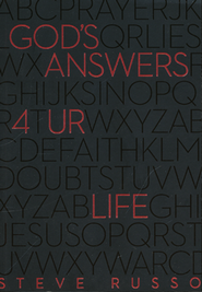 God's Answers 4 UR Life  -     By: Steve Russo