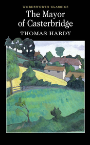 Mayor of Casterbridge  -     By: Thomas Hardy
