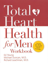 Total Heart Health for Men Workbook - eBook  -     By: Ed Young, Jo Beth Young, Michael Duncan M.D., Richard Leachman M.D.