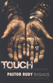 TOUCH: Pressing Against the Wounds of a Broken World - eBook  -     By: Rudy Rasmus