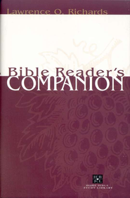 The Bible Reader's Companion   -     By: Lawrence O. Richards
