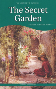 Wordsworth Classics: The Secret Garden   -     By: Frances Hodgson Burnett