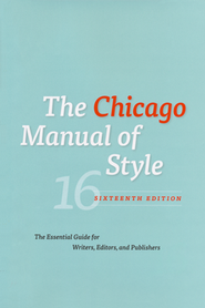 The Chicago Manual of Style, 16th Edition   -