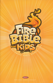 NKJV Fire Bible for Kids, paperback   -