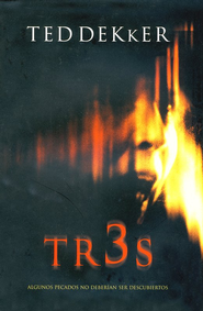 Tr3s (Thr3e) - eBook  -     By: Ted Dekker
