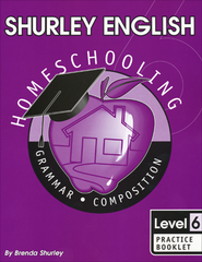 Shurley English Level 6 Practice Booklet  -