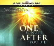 One Minute After You Die              - Audiobook on CD  -     By: Erwin W. Lutzer