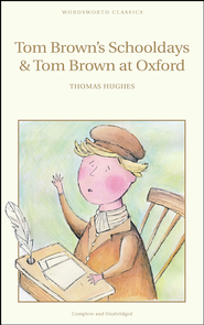 Tom Brown's Schooldays  -     By: Thomas Hughes