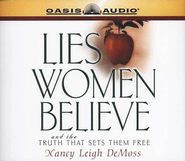 Lies Women Believe                - Audiobook on CD          -              By: Nancy Leigh DeMoss