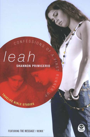 Leah: Confessions of a First Runner-Up, TrueLife Bible Studies    -     By: Shannon Primicerio