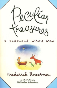 Peculiar Treasures   -     By: Frederick Buechner