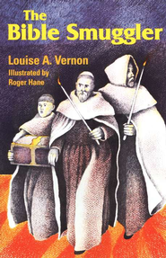 Bible Smuggler   -     By: Louise A. Vernon     Illustrated By: Roger Hane