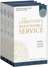 The Christian's Reasonable Service, 4 Volumes   -     By: Wilhelmus Brakel