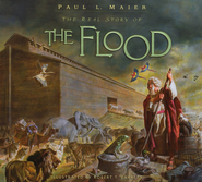 The Real Story of the Flood  -     By: Paul L. Maier     Illustrated By: Robert T. Barrett