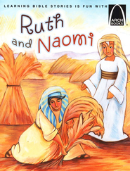 Arch Books Bible Stories: Ruth and Naomi   -     By: Karen Sanders