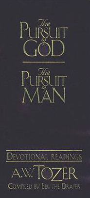 The Pursuit of God/God's Pursuit of Man: Devotional Readings  -              By: A.W. Tozer, Edythe Drapper