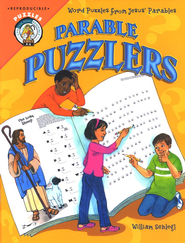 Parable Puzzlers: Word Puzzles from Jesus' Parables   -     By: William Schlegl
