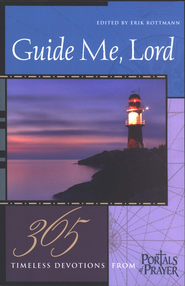 Guide Me Lord: 365 Timeless Devotions from Portals of Prayer  -
