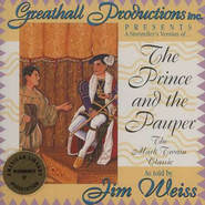 The Prince and the Pauper - Audiobook on CD  -     By: Jim Weiss