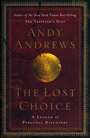The Lost Choice: A Legend of Personal Discovery        - Slightly Imperfect  -