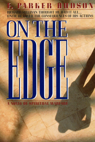 On the Edge  -     By: F. Parker Hudson