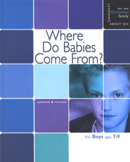 Where Do Babies Come From? Boys' edition   -     By: Ruth Hummel