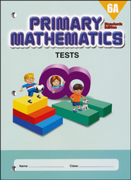 Primary Mathematics Tests 6A (Standards Edition)   -