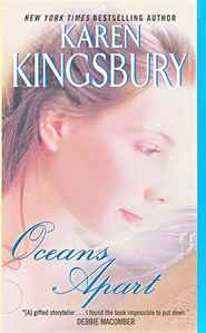 Oceans Apart, Mass Market Edition   -     By: Karen Kingsbury