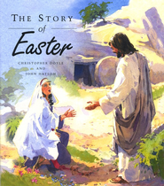 The Story of Easter  -     By: Christopher Doyle
