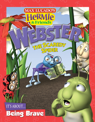 Webster the Scaredy Spider - eBook  -     By: Max Lucado