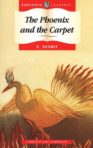 The Phoenix and the Carpet   -     By: Edith Nesbit