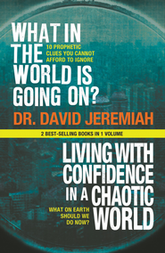 What In the World Is Going On?: 10 Prophetic Clues You Cannot Afford to Ignore - eBook  -     By: David Jeremiah