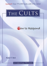How to Respond to The Cults - 3rd edition  -     By: Hubert F. Beck