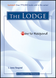 How to Respond to the Masons - 3rd edition  -     By: James L. Rongstad