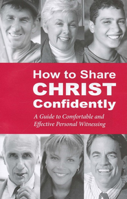 How to Share Christ Confidently  -     By: Milton L. Rudnick