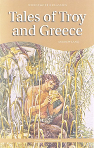 Tales of Troy and Greece  -     By: Andrew Lang