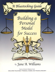 Bluestocking Guide: Building a Personal Model for Success  -     By: Jane A. Williams