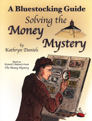 Bluestocking Guide: Solving the Money Mystery  -     By: Kathryn Daniels