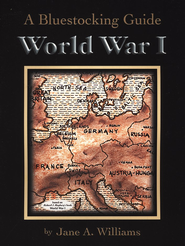 Bluestocking Guide: World War One  -     By: Jane A. Williams