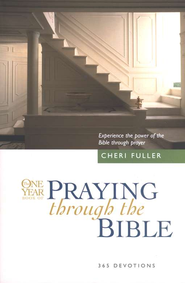 One Year Praying Through the Bible  -     By: Cheri Fuller